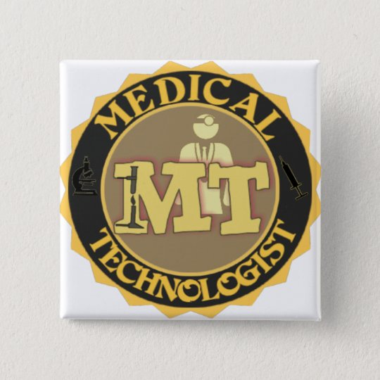 MT BADGE LOGO - MEDICAL TECHNOLOGIST - LABORATORY BUTTON