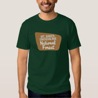 Mt. Baker-Snoqualmie National Forest (Sign) Tees