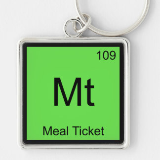 Mt - Meal Ticket Chemistry Element Symbol T-Shirt Keychain