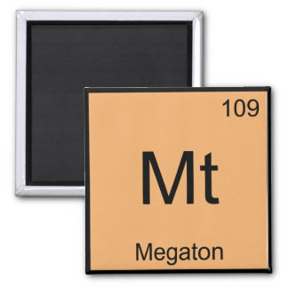 Mt - Megaton Chemistry Element Symbol Bomb T-Shirt Refrigerator Magnets