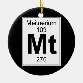 Mt - Meitnerium Ceramic Ornament