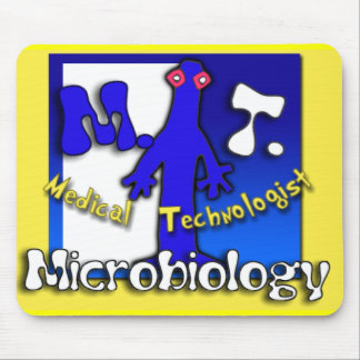 MT - MICROBIOLOGY - MEDICAL TECHNOLOGIST MOUSE PAD