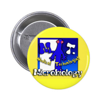 MT - MICROBIOLOGY - MEDICAL TECHNOLOGIST PINBACK BUTTON