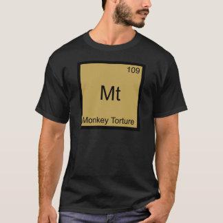 Mt - Monkey Torture Funny Chemistry Element Symbol T-Shirt