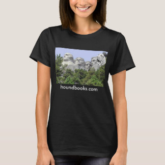Mt. Rushmore with Wimsey the Bloodhound T-Shirt