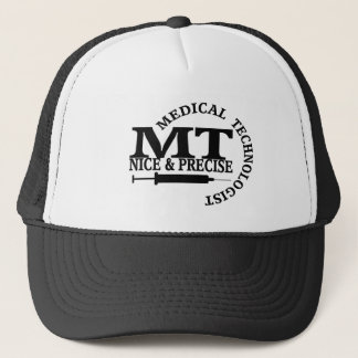 MT SLOGAN NICE AND PRECISE MEDICAL LABORATORY TECH TRUCKER HAT