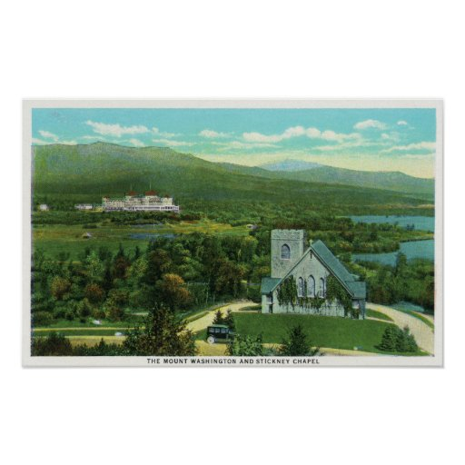 Mt Washington Hotel, Stickney Chapel View Poster
