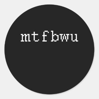 MTF BWU PEGATINAS REDONDAS