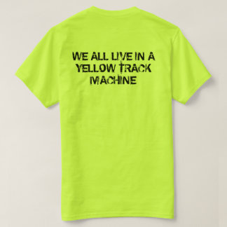 MTM Yellow Track Machine T-Shirt