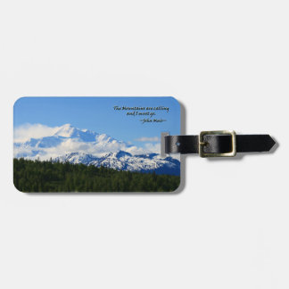 Mtns are calling/Denali-J Muir Tag For Luggage