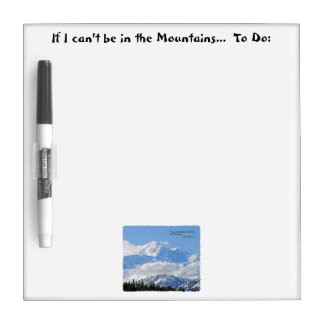 Mtns are calling / Mt McKinley Dry Erase Board