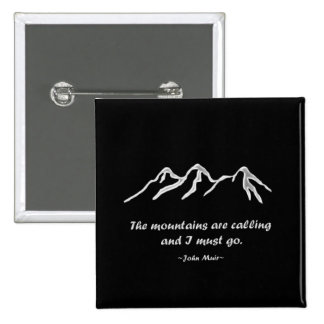 Mtns are calling/Snowy blizzard on Black Design Button