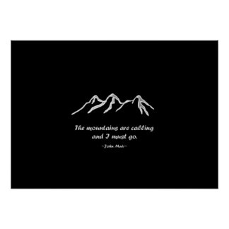 Mtns are calling/Snowy blizzard on Black Design Poster