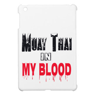 Muay Thai In My Blood Case For The iPad Mini