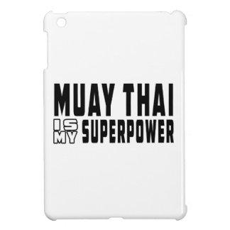 Muay Thai is my superpower iPad Mini Cases