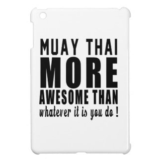 Muay Thai more awesome than whatever it is you do Cover For The iPad Mini