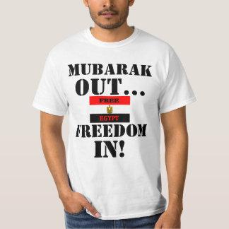 Mubarak OUT Shirt... Freedom IN! T-Shirt