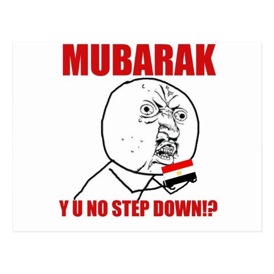 Mubarak - Y U NO STEP DOWN!? Postcard