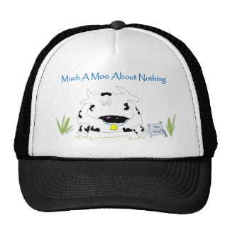 Much A Moo About Nothing Trucker Hat