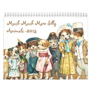 Much Much More Silly Animals 2015 Wall Calendar