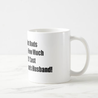 Much Parts Really Cost In Front Of A Womans Husban Classic White Coffee Mug
