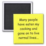 Mucha gente ha comido mi cocinar imán para frigorifico