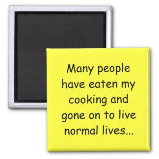 Mucha gente ha comido mi cocinar imán cuadrado