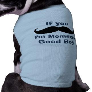 Muchacho de la mamá del bigote el buen camiseta sin mangas para perro
