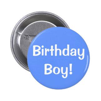¡Muchacho del cumpleaños! Pin Redondo 5 Cm