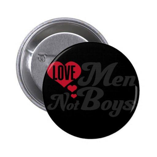 Muchachos de los hombres del amor no pin redondo 5 cm