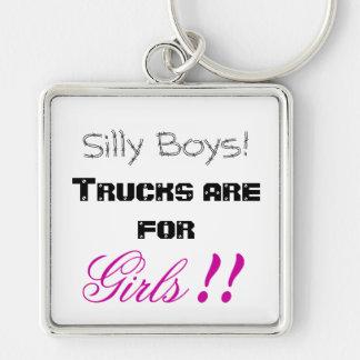 ¡Muchachos tontos! ¡Los camiones están para los ch Llavero Cuadrado Plateado