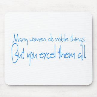 Muchas mujeres hacen cosas nobles… alfombrilla de raton