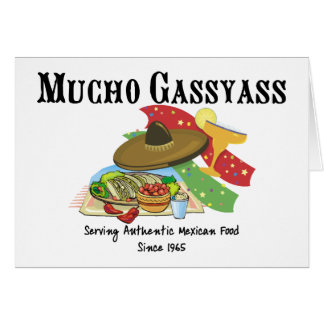 Mucho Gassyass Mexican Food Card