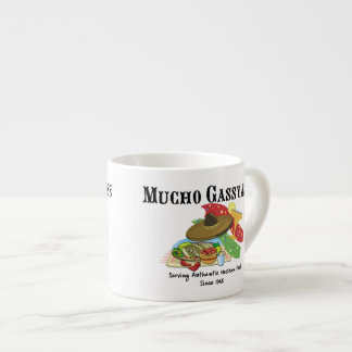 Mucho Gassyass Mexican Food Espresso Cup