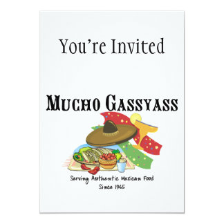 Mucho Gassyass Mexican Food 5x7 Paper Invitation Card