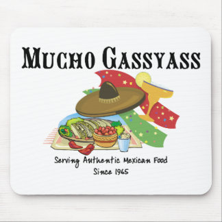 Mucho Gassyass Mexican Food Mouse Pad