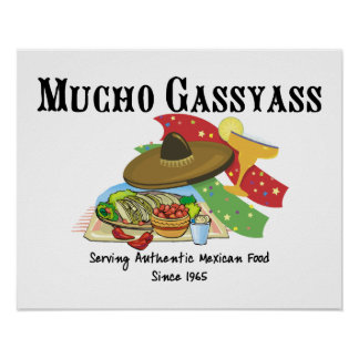 Mucho Gassyass Mexican Food Poster