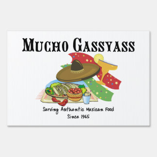 Mucho Gassyass Mexican Food Signs