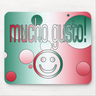Mucho Gusto! Mexico Flag Colors Pop Art Mouse Pad