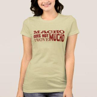 Mucho machista camisetas