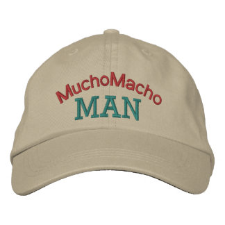 Mucho Macho Man by SRF Embroidered Hats