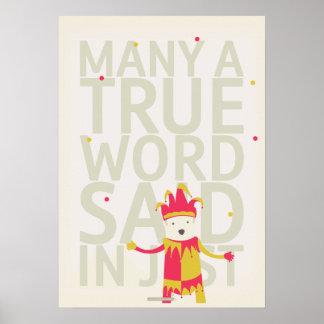 Mucho una palabra verdadera dijo en broma póster