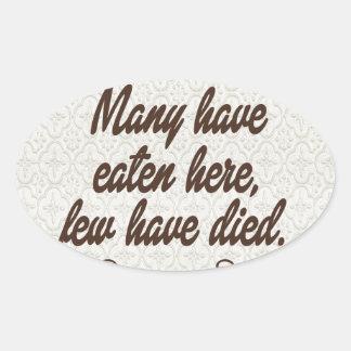 Muchos han comido, pocos han muerto: divertido colcomanias de oval