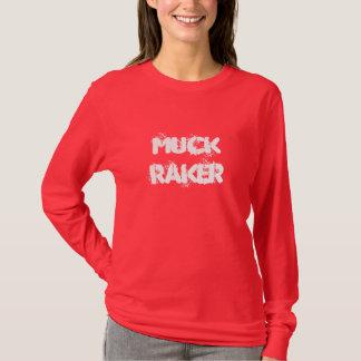 Muck Raker T | blank back T-Shirt