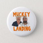 Muckey Landing Button