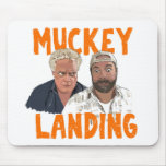 Muckey Landing Mouse Pad