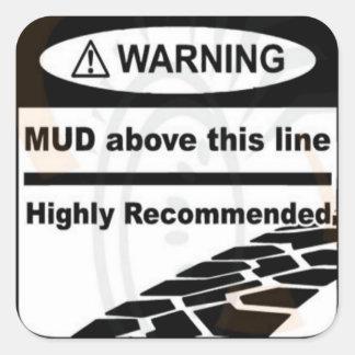 Mud Above This Line Sticker