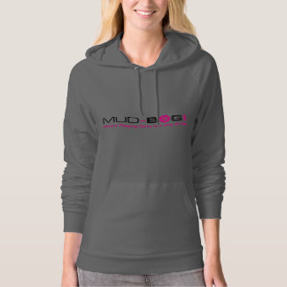 Mud-Bog.com : Where Playing Dirty is a Way of Life Hoodie