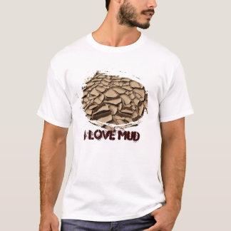 Mud Cracks, I love mud T-Shirt