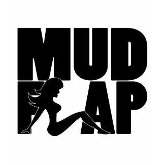 Mud Flap Girl 2 shirt